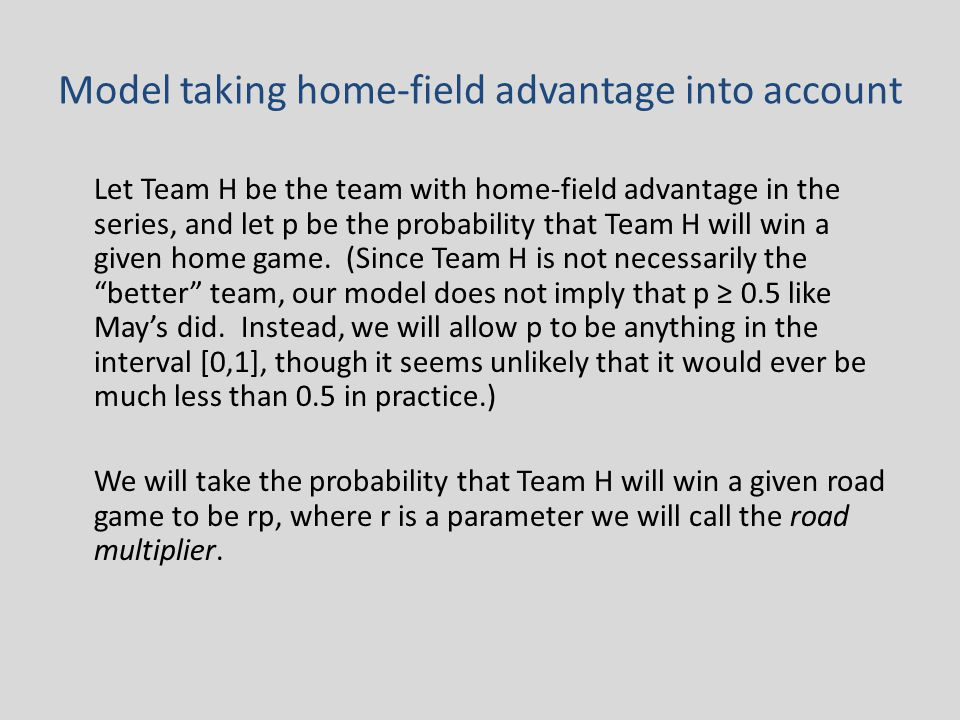 Road Multiplier For a given team, we define the road multiplier as the ratio of a team's road winning percentage to its home winning percentage.