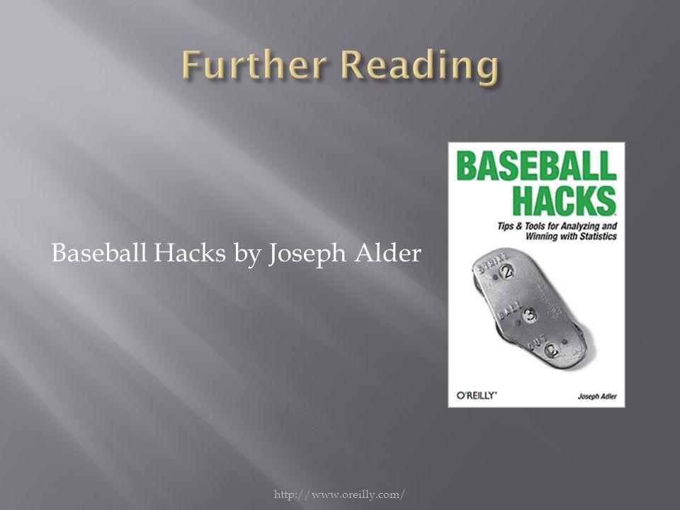 Baseball Hacks by Joseph Alder http://www.oreilly.com/