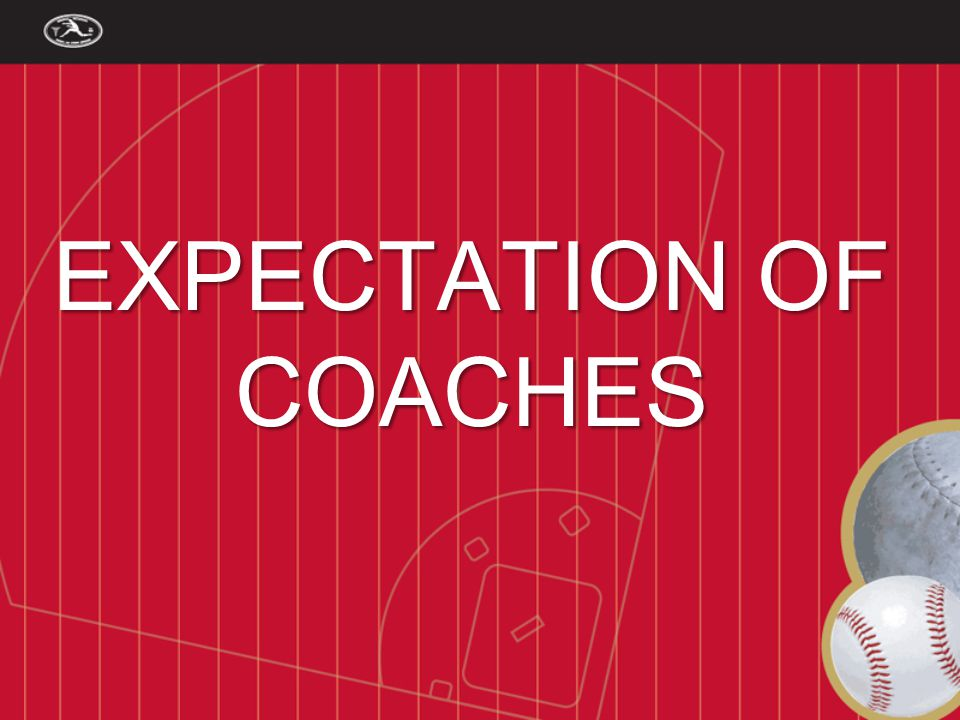 EXPECTATION OF COACHES