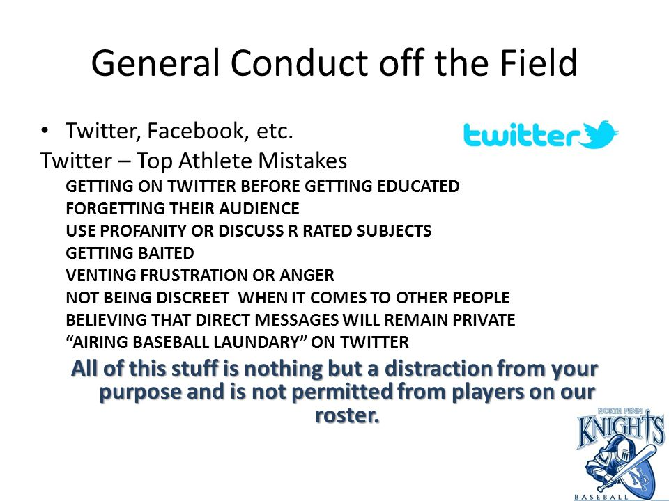 General Conduct off the Field Twitter, Facebook, etc.