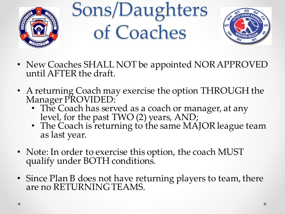 Draft Rounds If option is submitted for Son/Daughter of a Manager or Coach, the candidate is only protected in or before the following rounds.