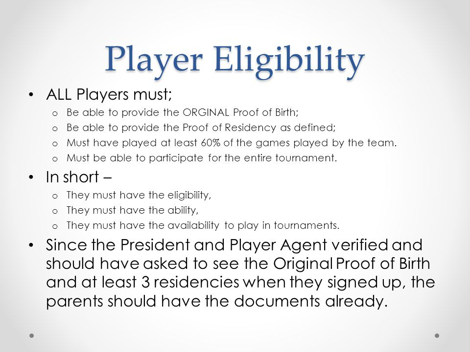 Other Eligibility 9-10's o Must be league age 9 or 10.