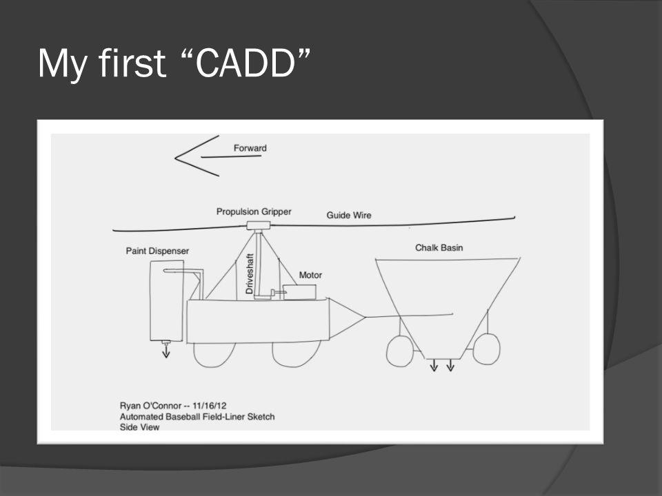 "My first ""CADD"""