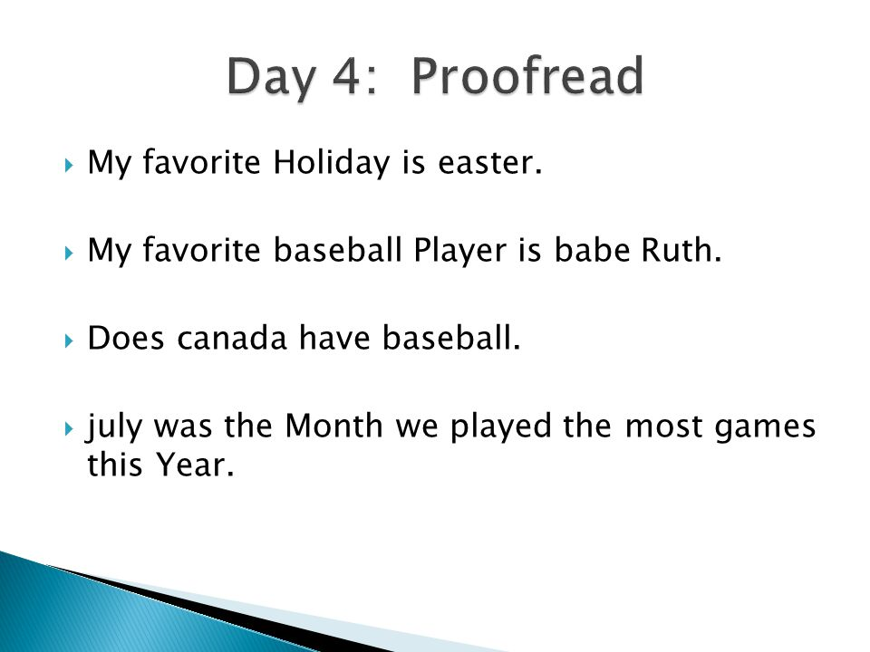  My favorite Holiday is easter. My favorite baseball Player is babe Ruth.