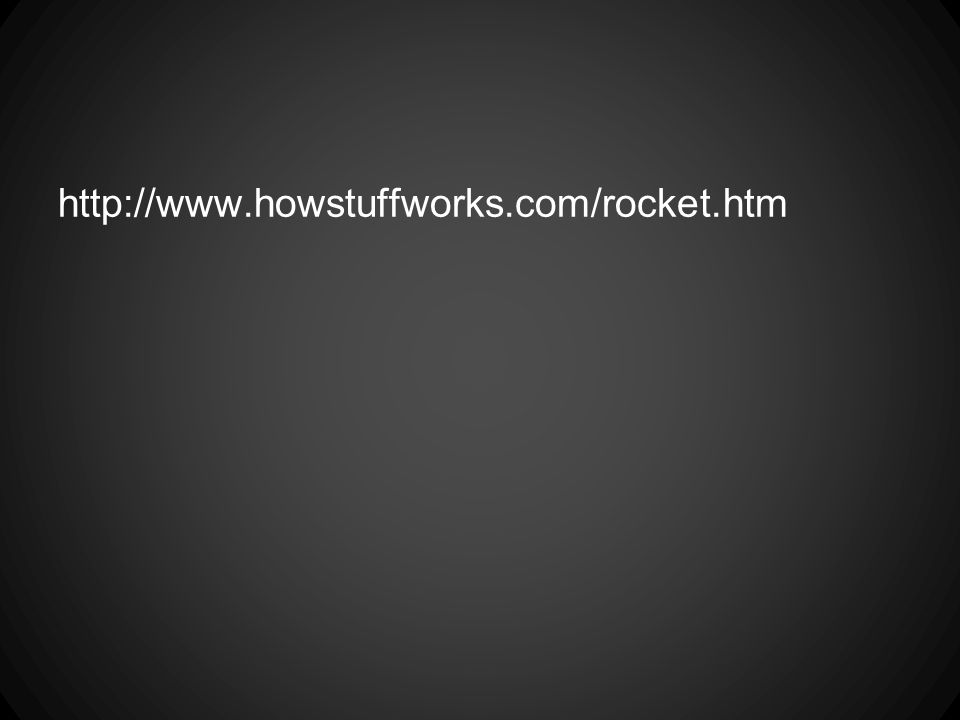 http://www.howstuffworks.com/rocket.htm