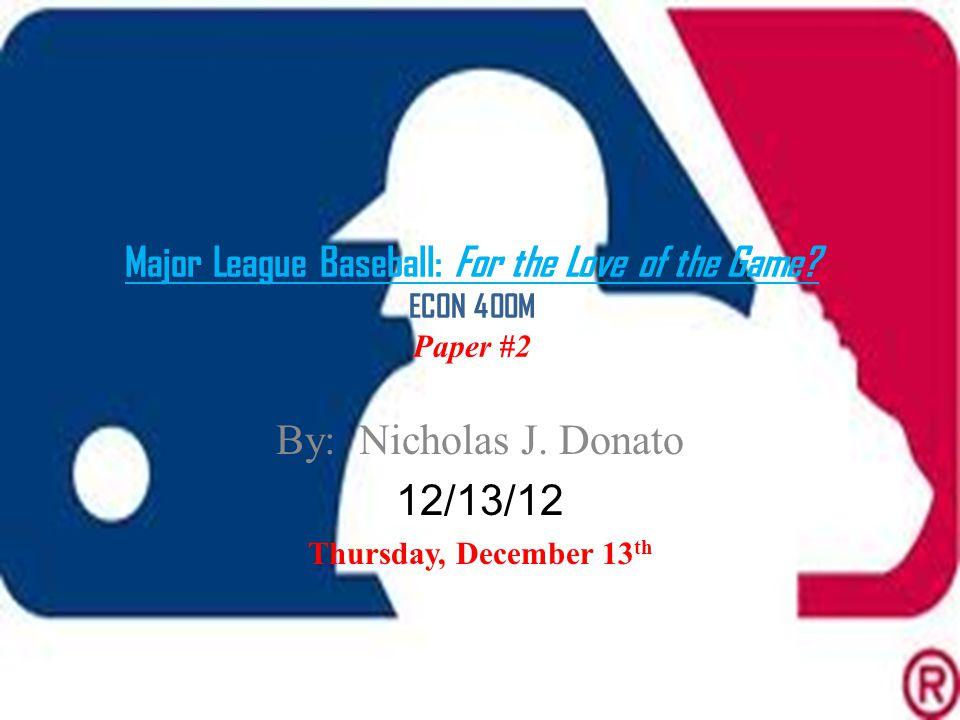 How does Major League Baseball operate.