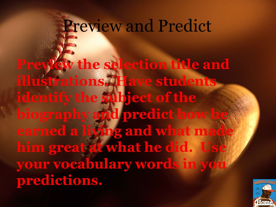 Preview and Predict Preview the selection title and illustrations. Have students identify the subject of the biography and predict how he earned a liv