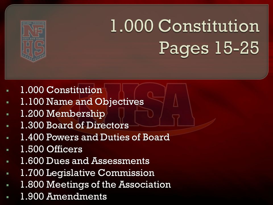  1.000 Constitution  1.100 Name and Objectives  1.200 Membership  1.300 Board of Directors  1.400 Powers and Duties of Board  1.500 Officers  1