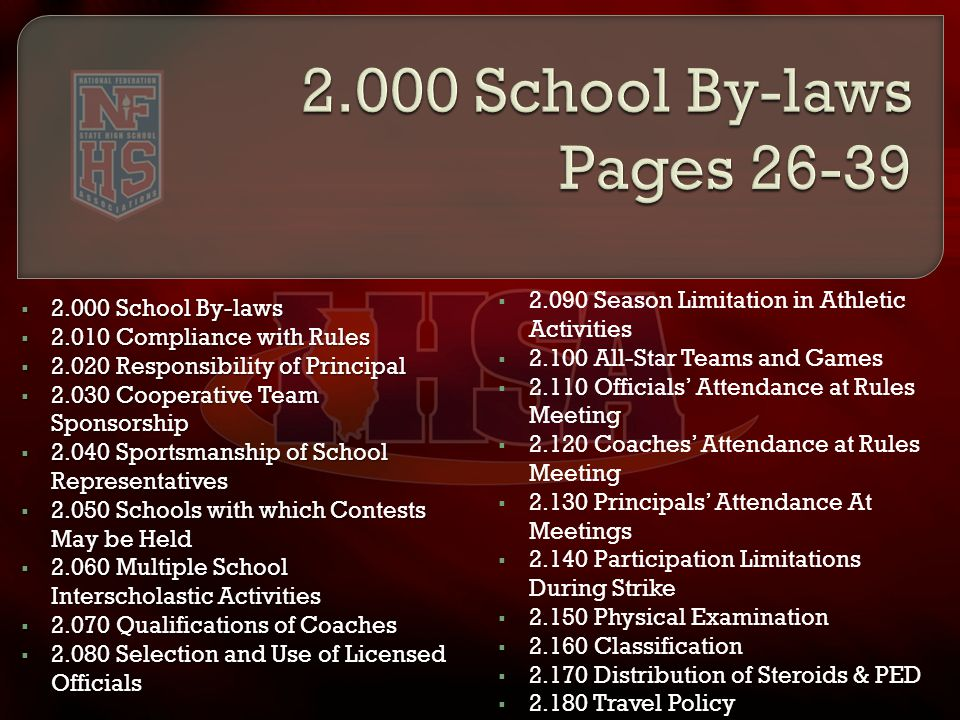  2.000 School By-laws  2.010 Compliance with Rules  2.020 Responsibility of Principal  2.030 Cooperative Team Sponsorship  2.040 Sportsmanship of
