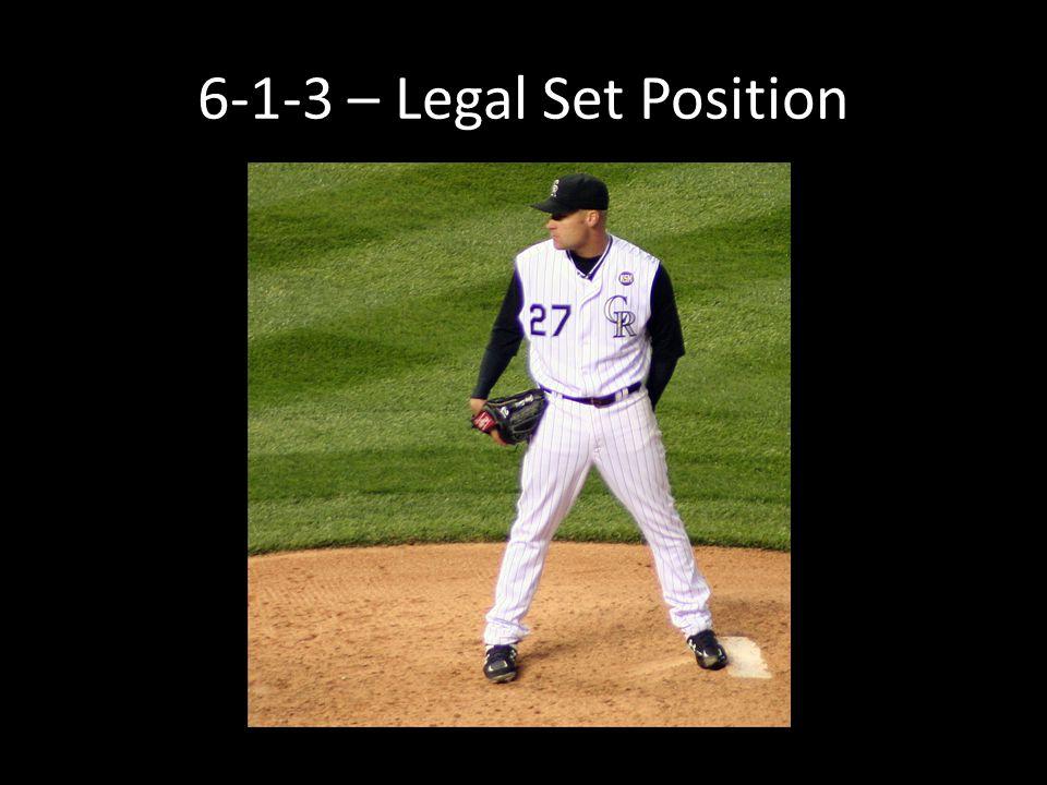 6-1-3 – Legal Set Position