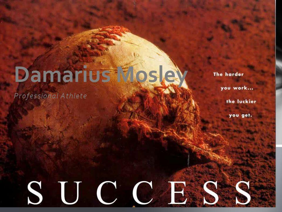 Professional Athlete Damarius Mosley