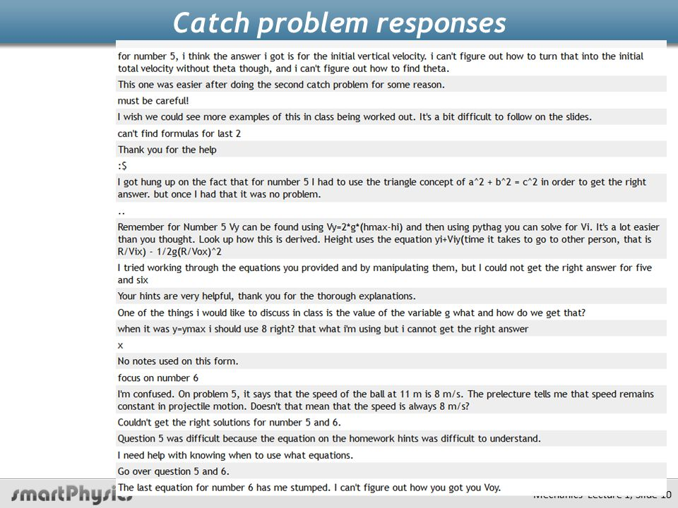Catch problem responses Mechanics Lecture 1, Slide 10