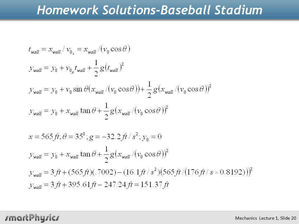 Homework Solutions-Baseball Stadium Mechanics Lecture 1, Slide 20