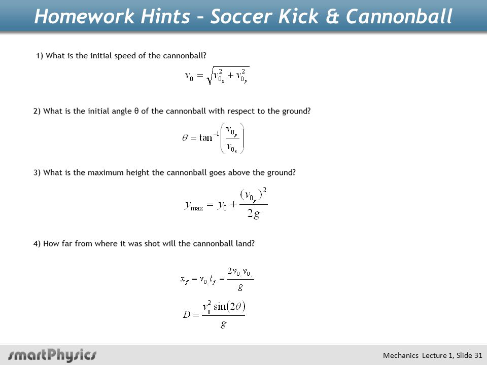 Homework Hints – Soccer Kick & Cannonball Mechanics Lecture 1, Slide 31