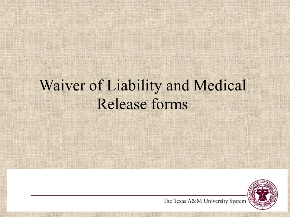 Waiver of Liability and Medical Release forms