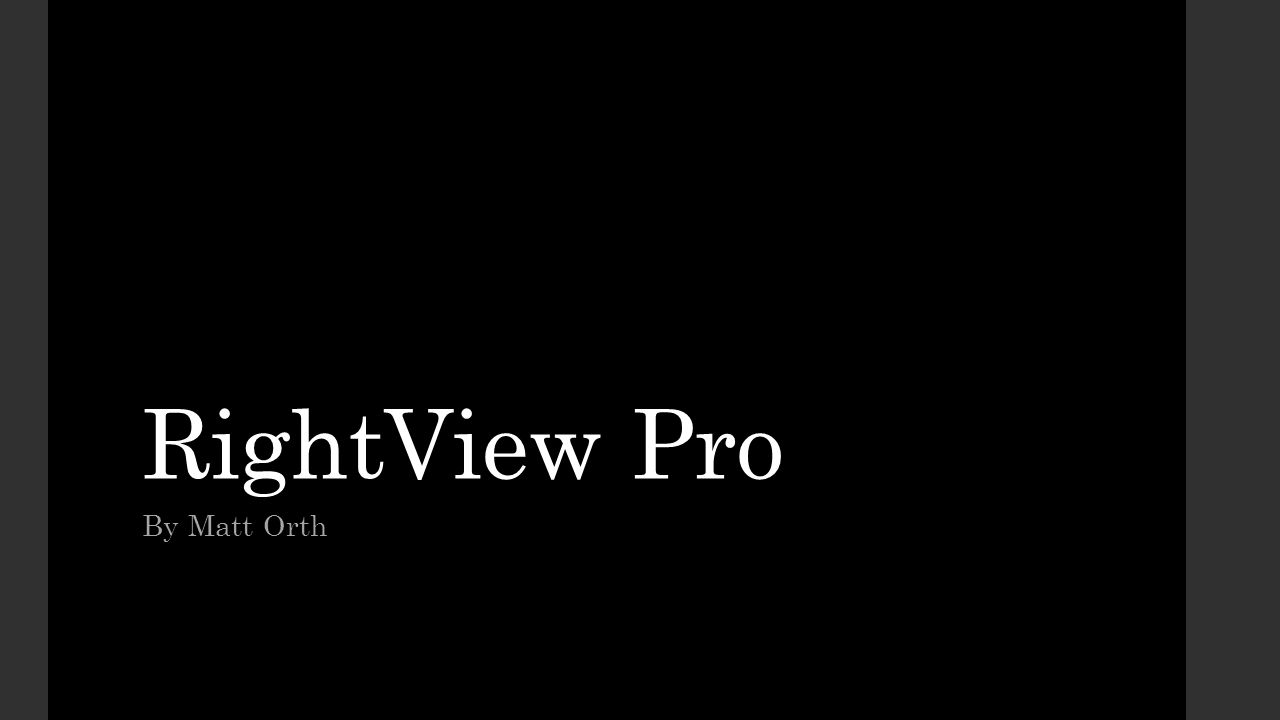 RightView Pro By Matt Orth