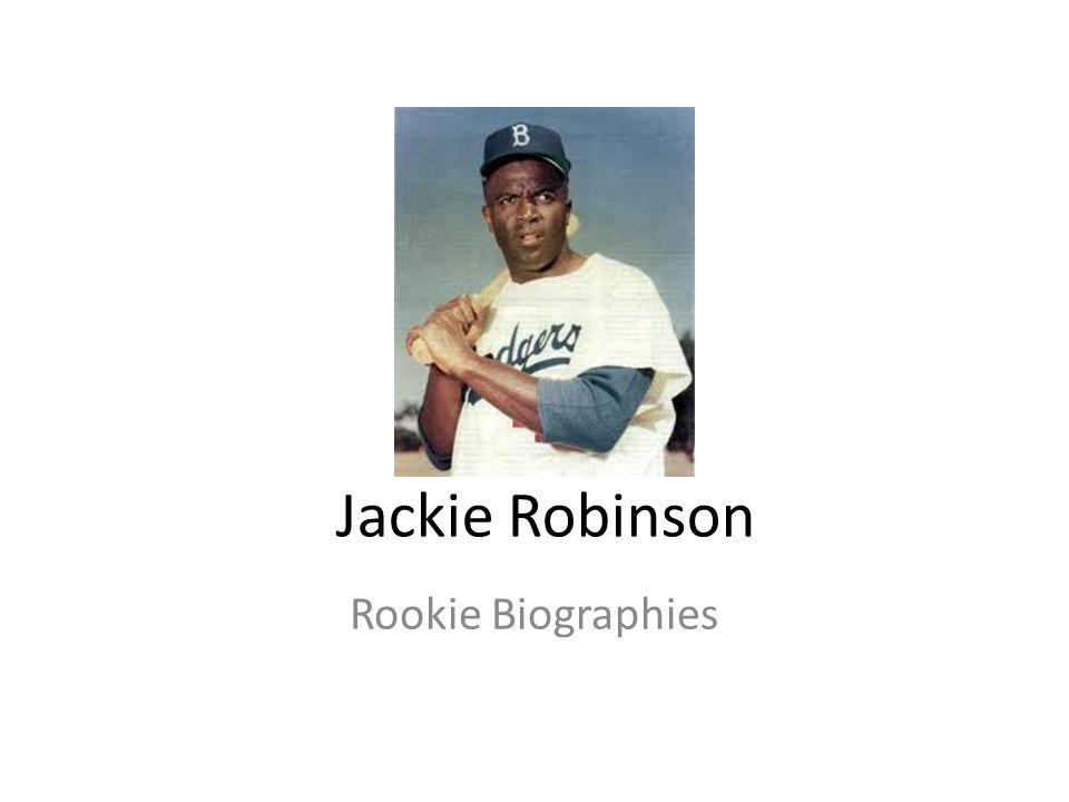 Jackie Robinson Rookie Biographies