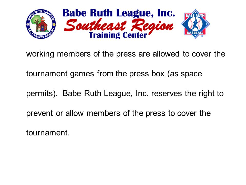 working members of the press are allowed to cover the tournament games from the press box (as space permits).