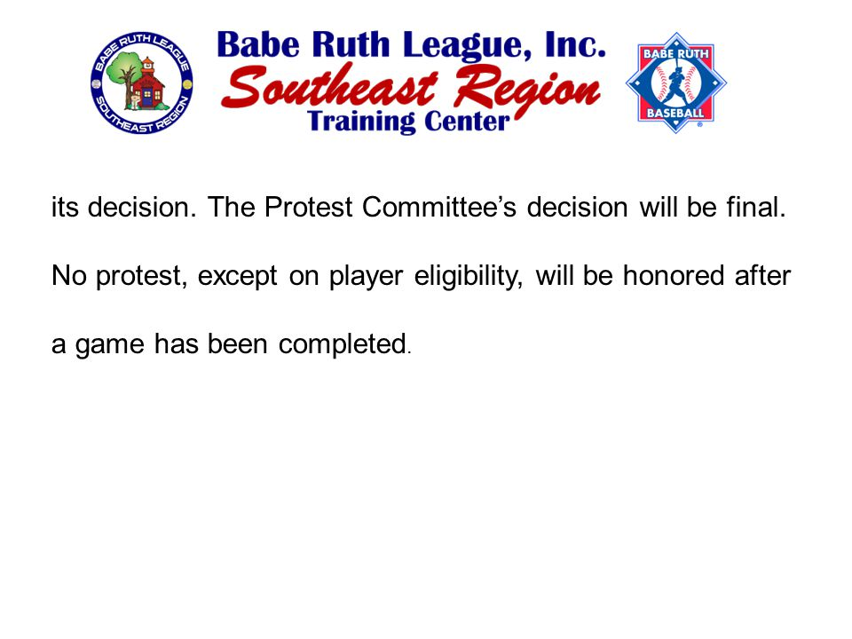 its decision. The Protest Committee's decision will be final.