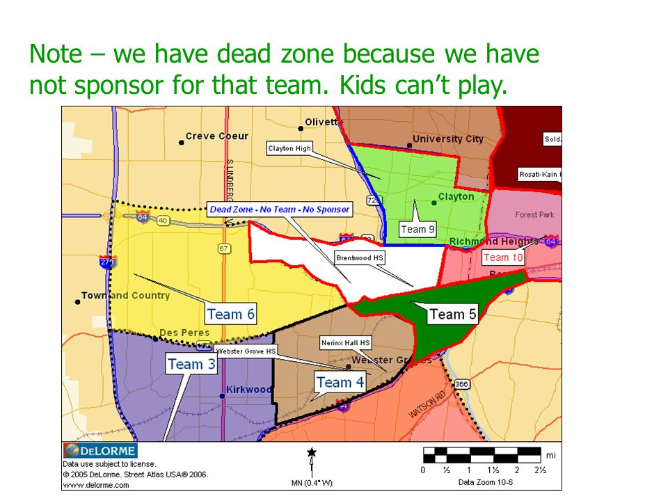 Note – we have dead zone because we have not sponsor for that team. Kids can't play.