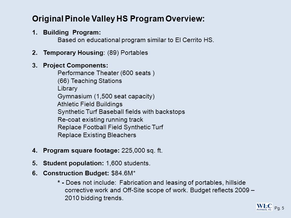 Original Pinole Valley HS Program Overview: 1.Building Program: Based on educational program similar to El Cerrito HS.