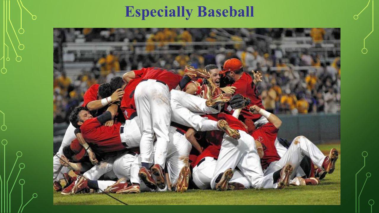 Especially Baseball