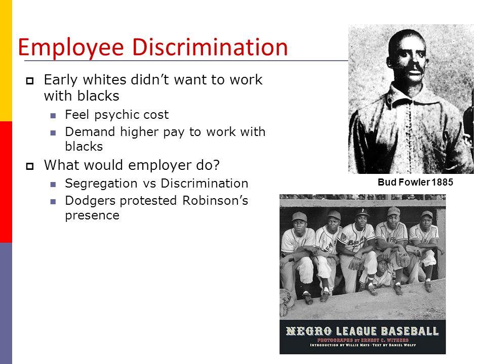 Customer Discrimination  Employer punished for tolerance  Celtics of the 1980s.
