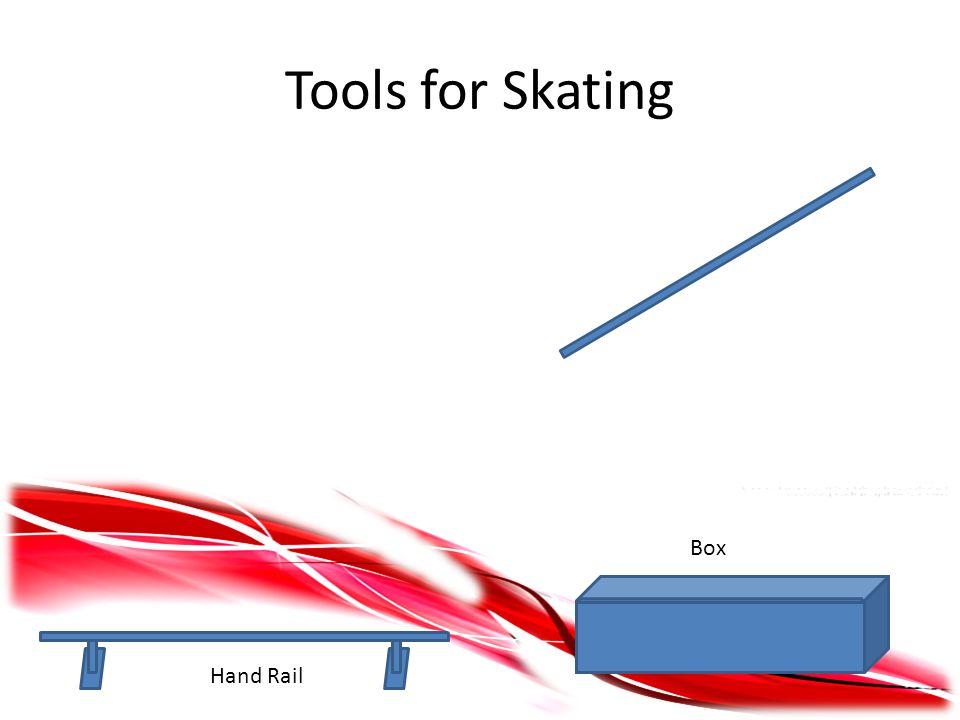 Tools for Skating Hand Rail Box