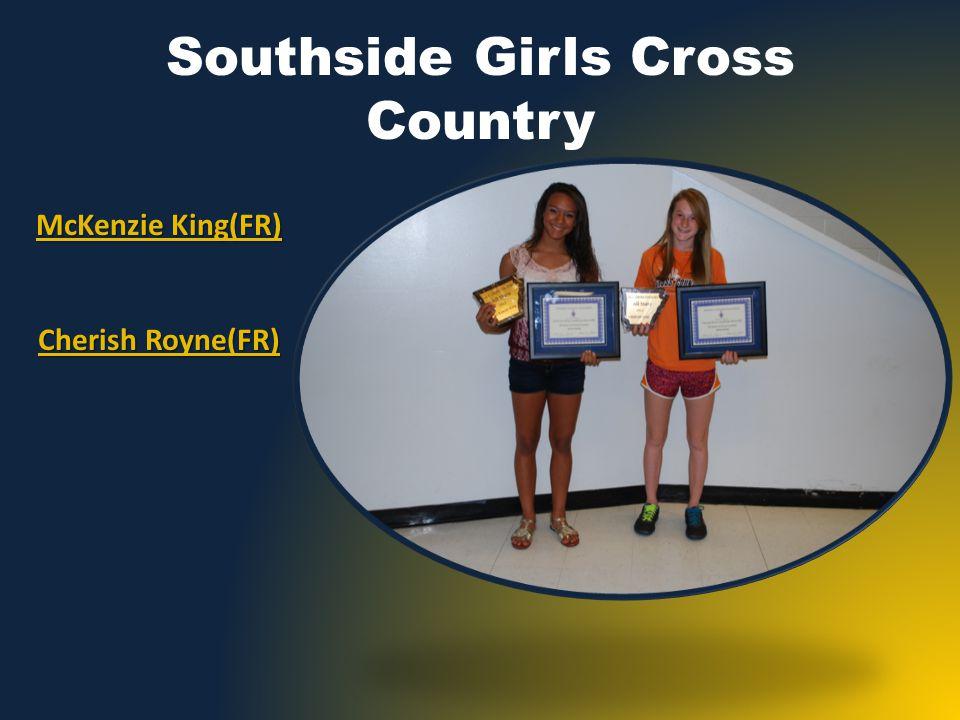 Southside Girls Cross Country McKenzie King(FR) Cherish Royne(FR)