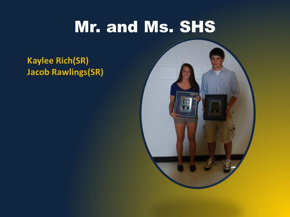 Mr. and Ms. SHS Kaylee Rich(SR) Jacob Rawlings(SR)