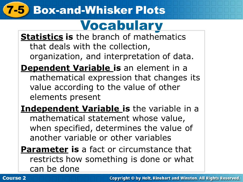 Vocabulary Statistics is the branch of mathematics that deals with the collection, organization, and interpretation of data. Dependent Variable is an