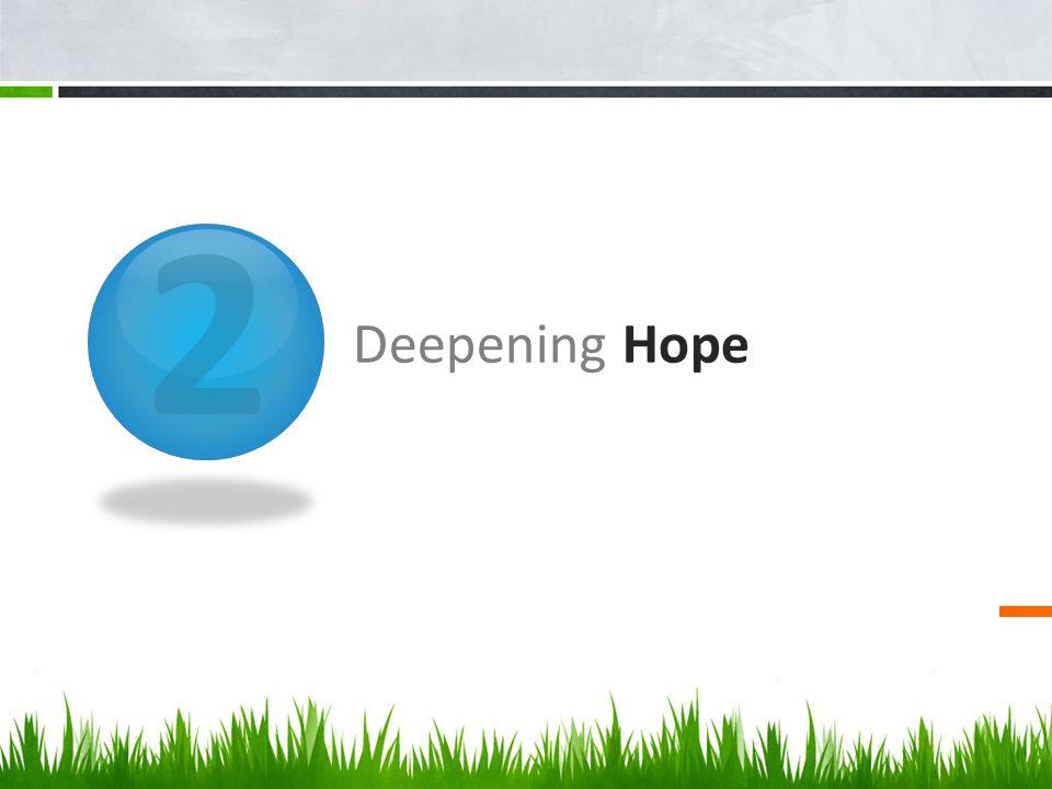 2 Deepening Hope