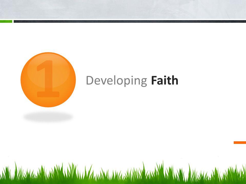 Developing Faith 1