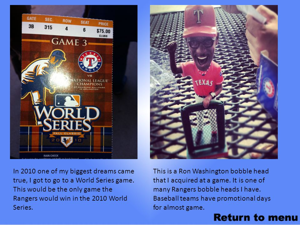 In 2010 one of my biggest dreams came true, I got to go to a World Series game.