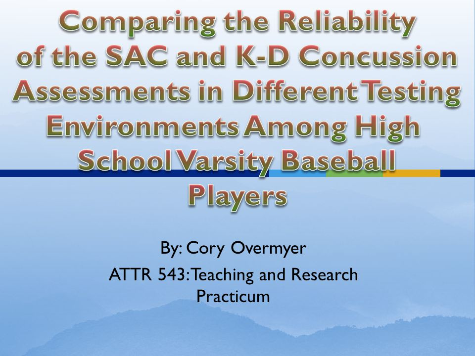 By: Cory Overmyer ATTR 543: Teaching and Research Practicum