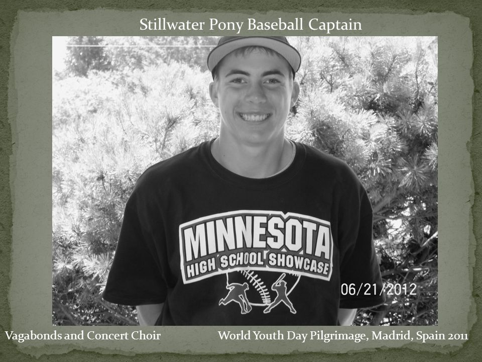 Stillwater Pony Baseball Captain World Youth Day Pilgrimage, Madrid, Spain 2011Vagabonds and Concert Choir