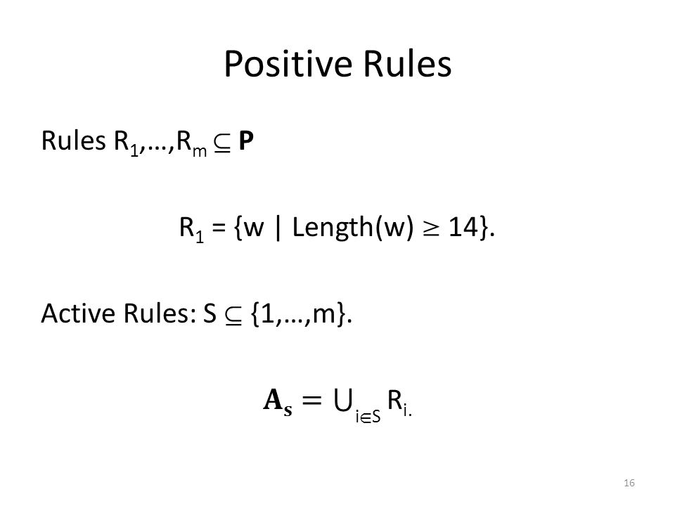 Positive Rules 16