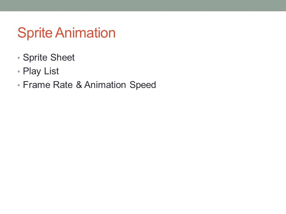 Sprite Animation Sprite Sheet Play List Frame Rate & Animation Speed