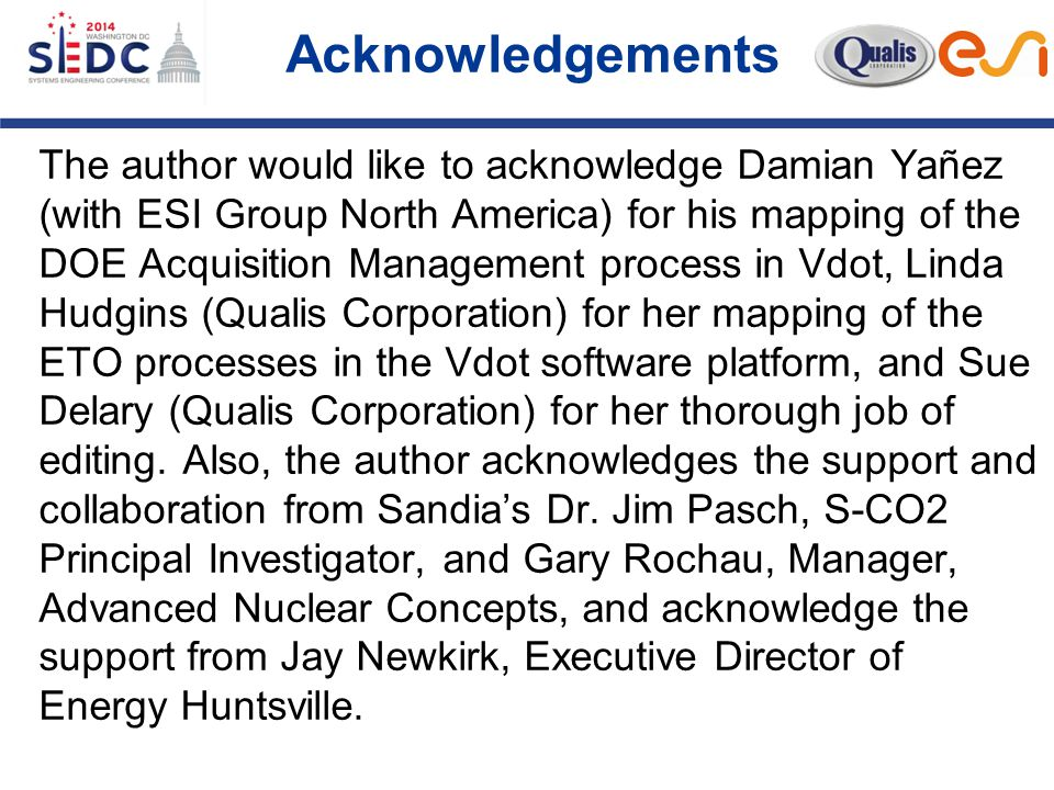 The author would like to acknowledge Damian Yañez (with ESI Group North America) for his mapping of the DOE Acquisition Management process in Vdot, Linda Hudgins (Qualis Corporation) for her mapping of the ETO processes in the Vdot software platform, and Sue Delary (Qualis Corporation) for her thorough job of editing.