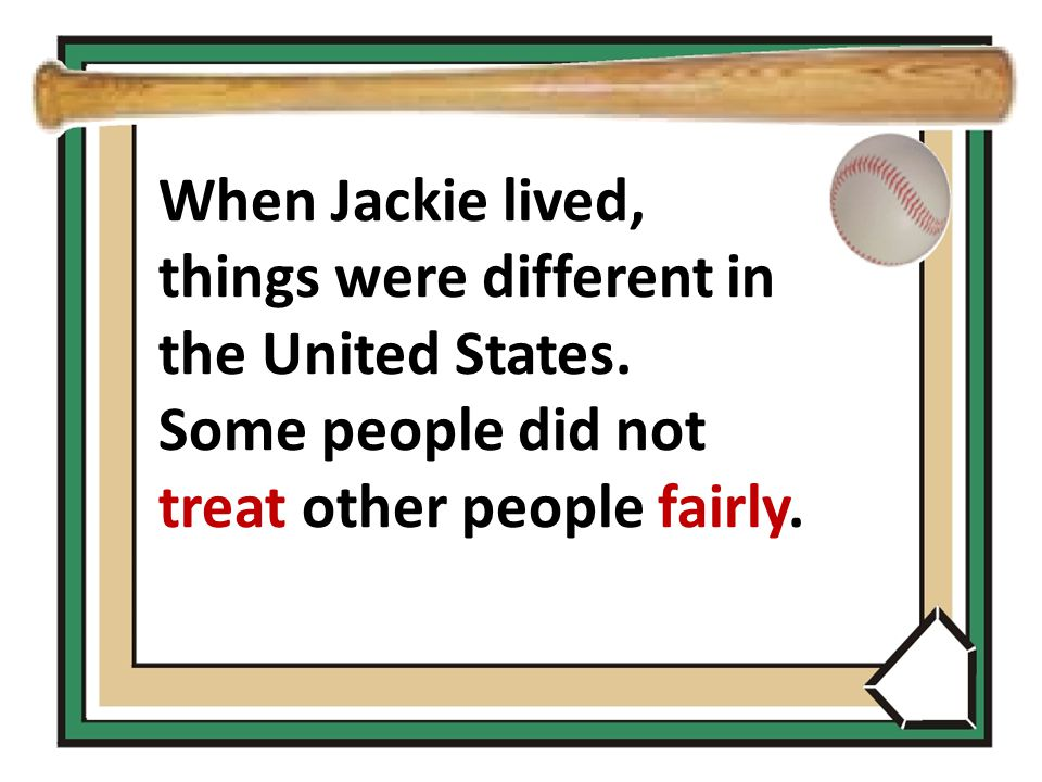When Jackie lived, things were different in the United States.