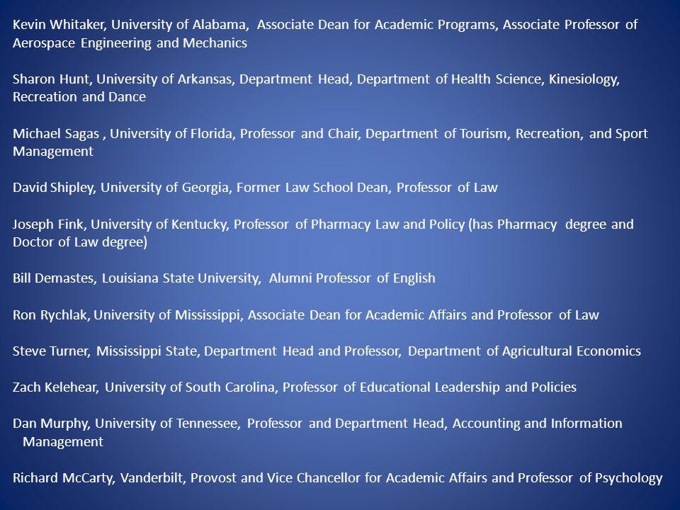 Kevin Whitaker, University of Alabama, Associate Dean for Academic Programs, Associate Professor of Aerospace Engineering and Mechanics Sharon Hunt, U