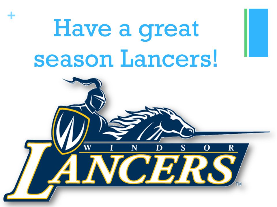 + Have a great season Lancers!