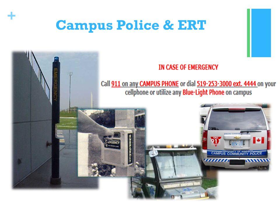 + Campus Police & ERT