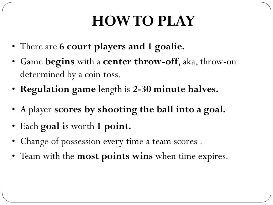 TYPES OF SHOTS POSITIONS GOALIE COURT PLAYER SET SHOT A simple shot thrown from a standing still position.