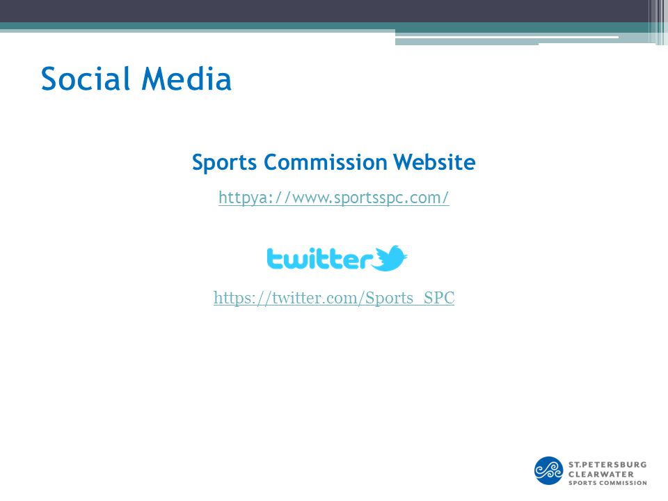httpya://www.sportsspc.com/ Sports Commission Website https://twitter.com/Sports_SPC