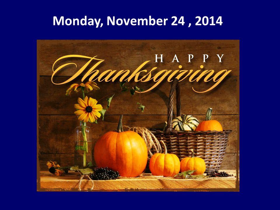 Monday, November 24, 2014