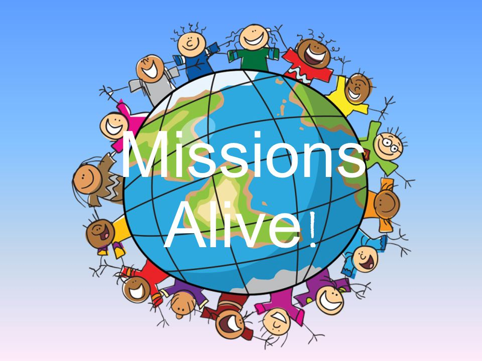 Missions Alive !