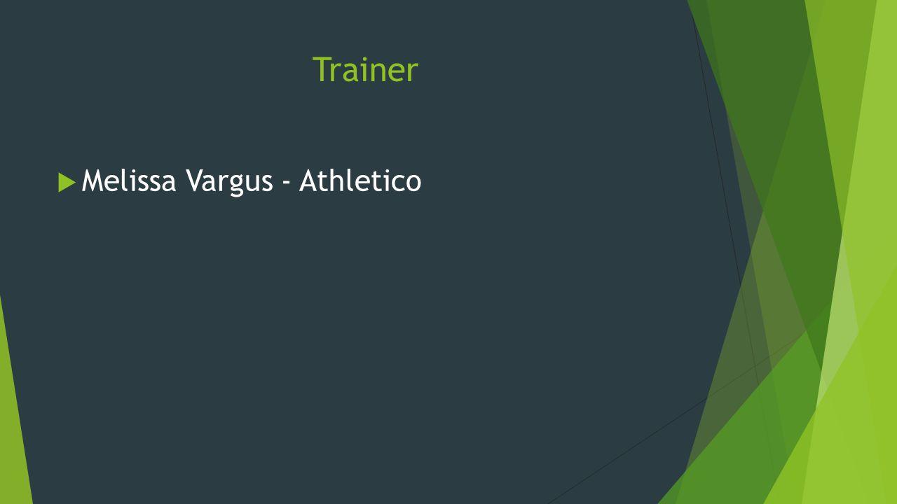 Trainer  Melissa Vargus - Athletico