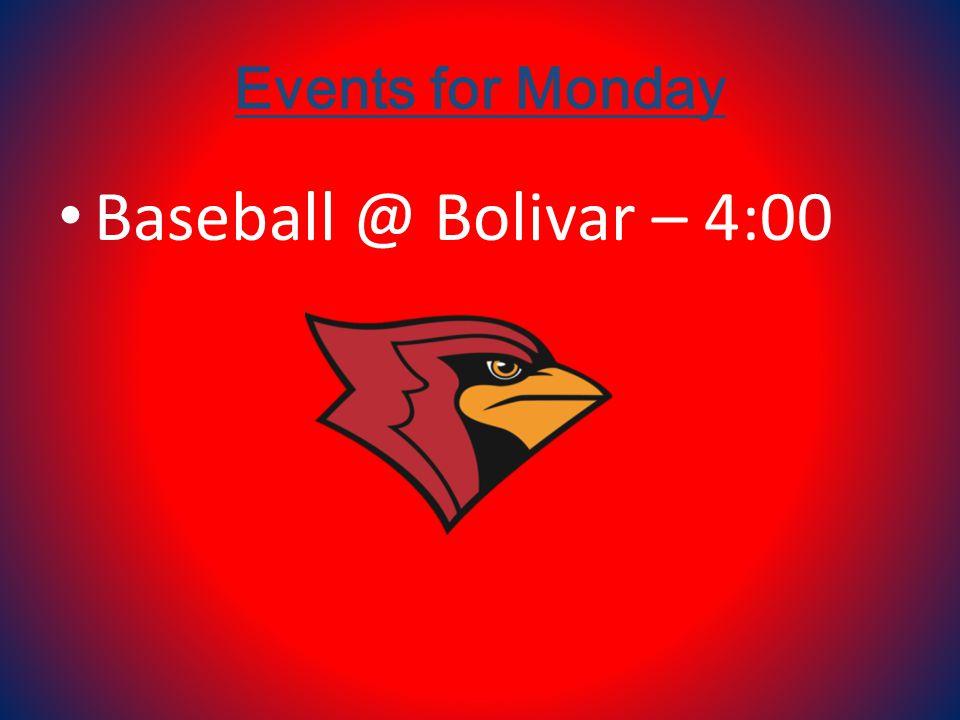 Events for Monday Baseball @ Bolivar – 4:00