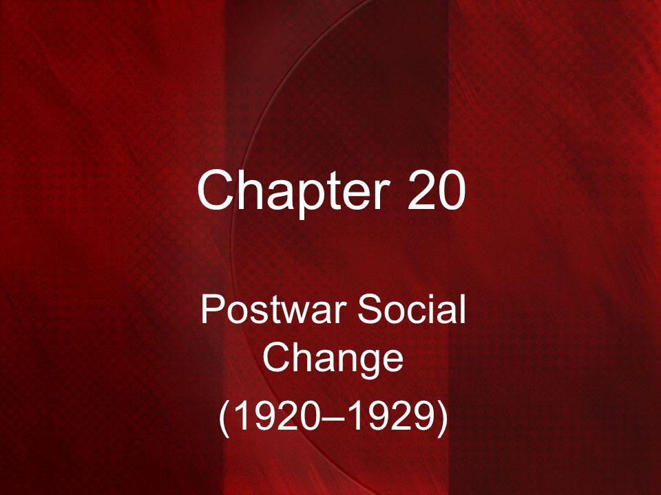 Chapter 20 Postwar Social Change (1920–1929)